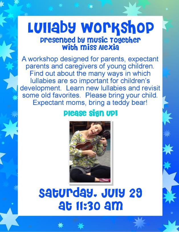 Lullaby Workshop with Miss Alexia