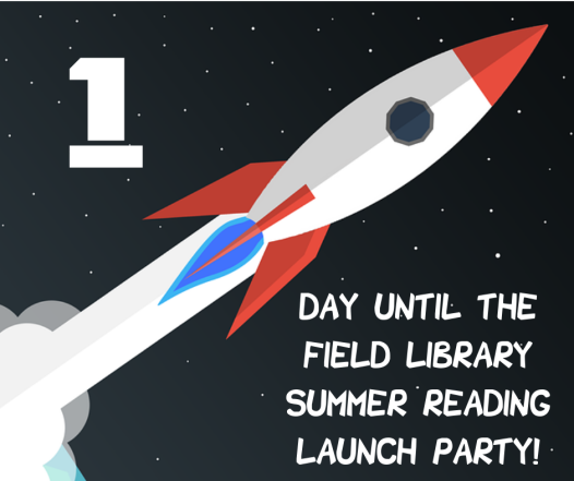 1 Days to Summer Reading Launch Party